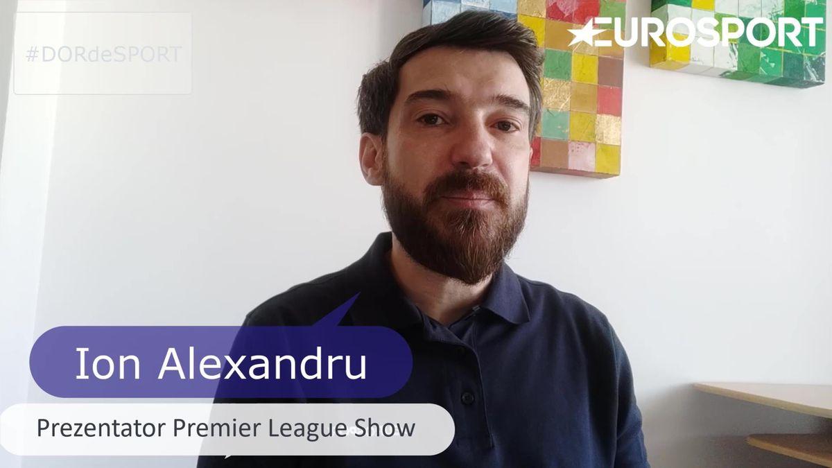 #DORdeSPORT. Ion Alexandru discută despre evenimentele din ultimele săptămâni în Premier League, cel mai frumos campionat din lume