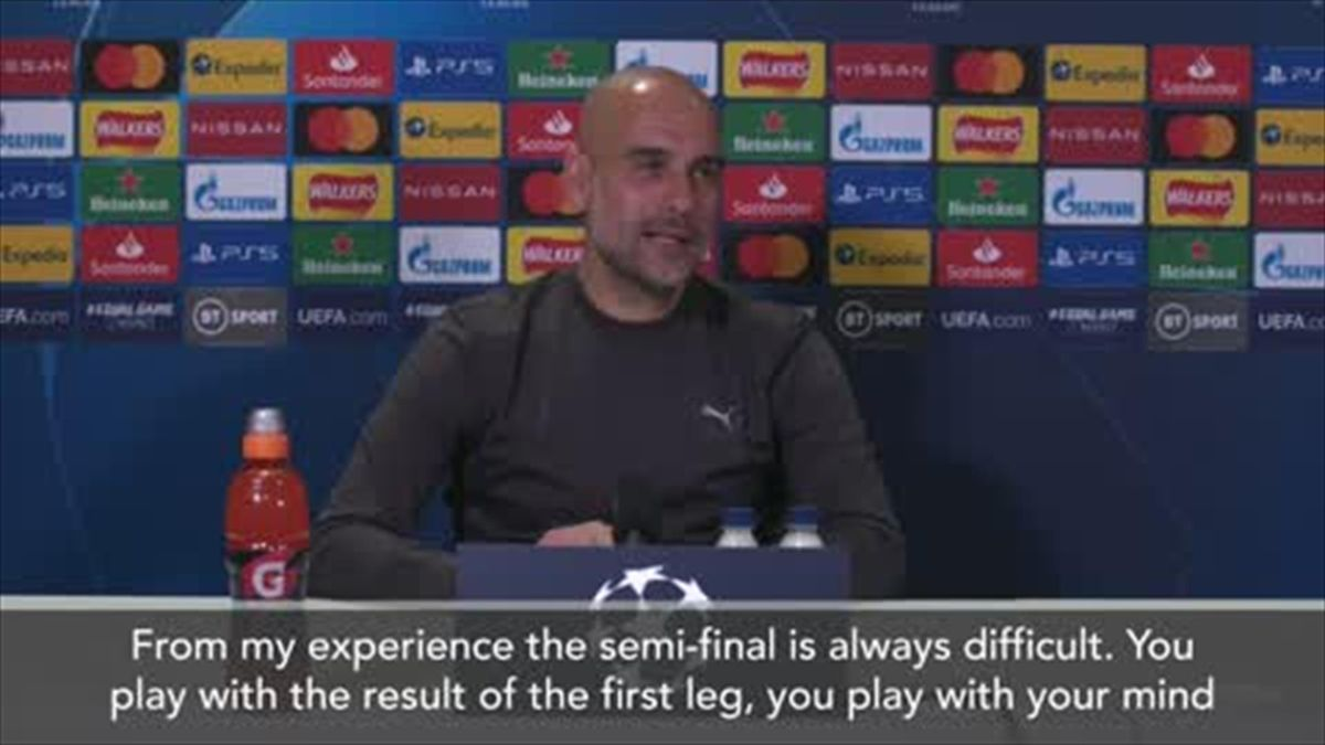 'It's always the difficult one' - Pep Guardiola on the tricky nature of semi-final second legs