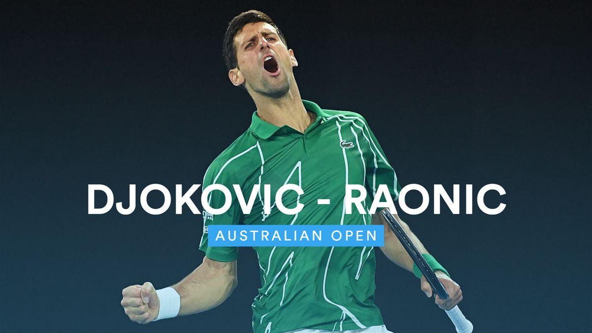 Australian Open : Highlights Djokovic - Raonic (FR)