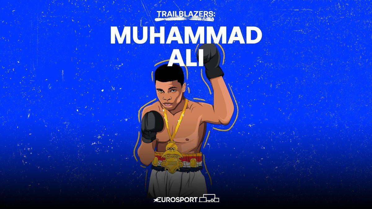Trailblazers - Muhammad Ali: The Greatest