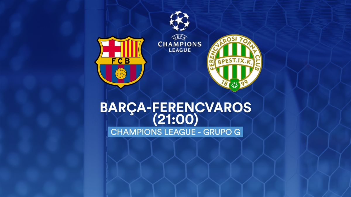 Barcelona-Ferencvaros, previa, datos
