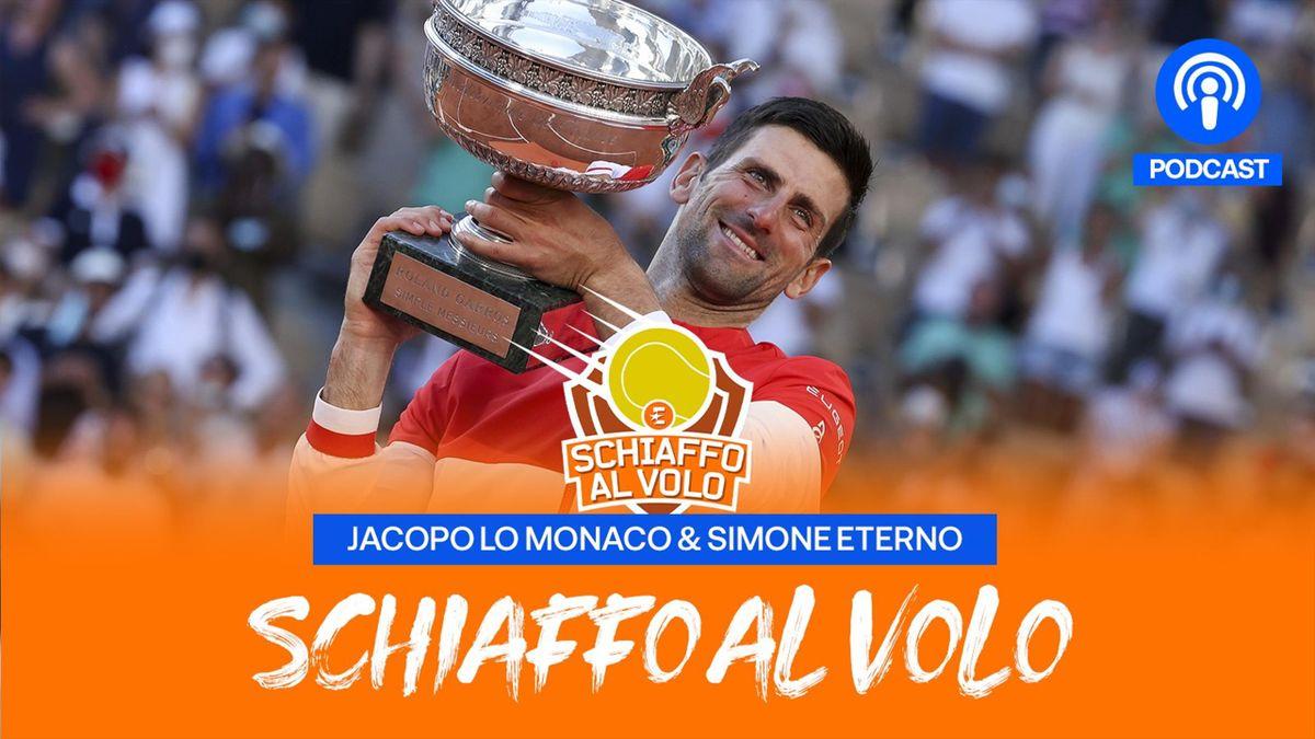 Djokovic alza il Roland Garros 2021, copertina Schiaffo al Volo