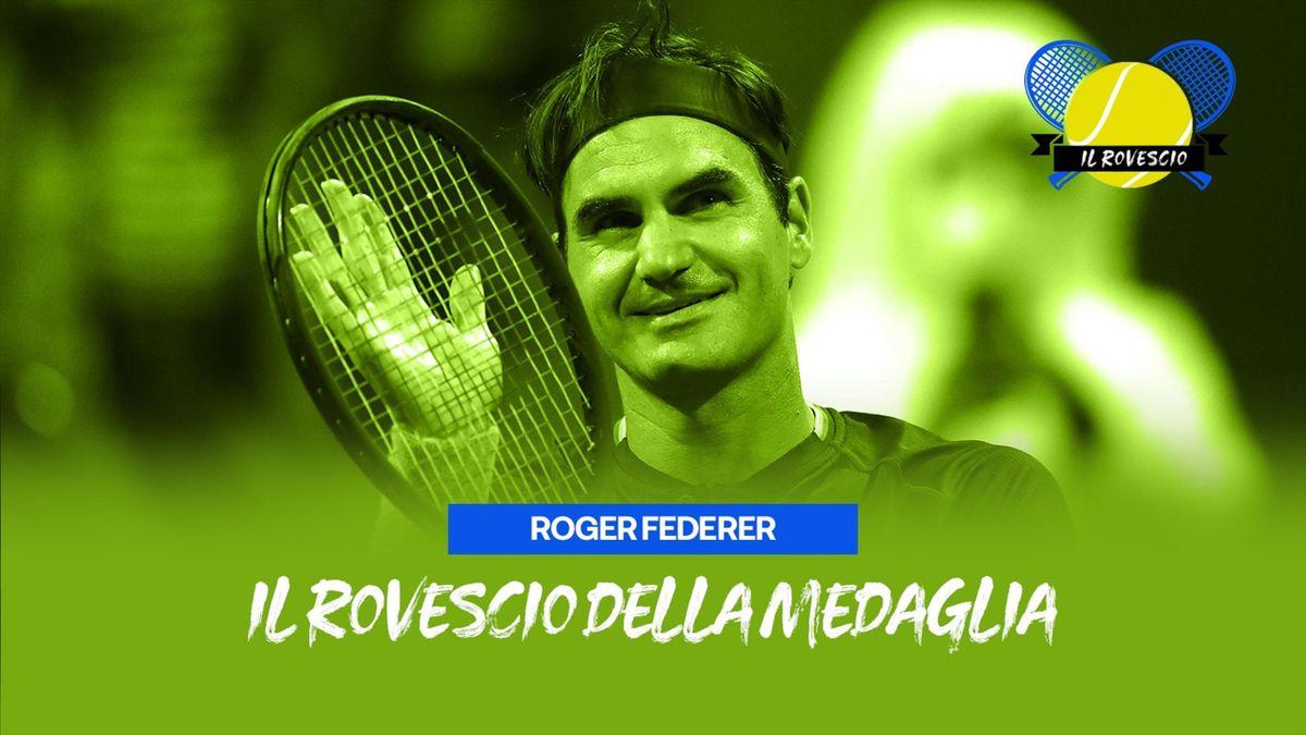 Rovescio della medaglia, Roger Federer