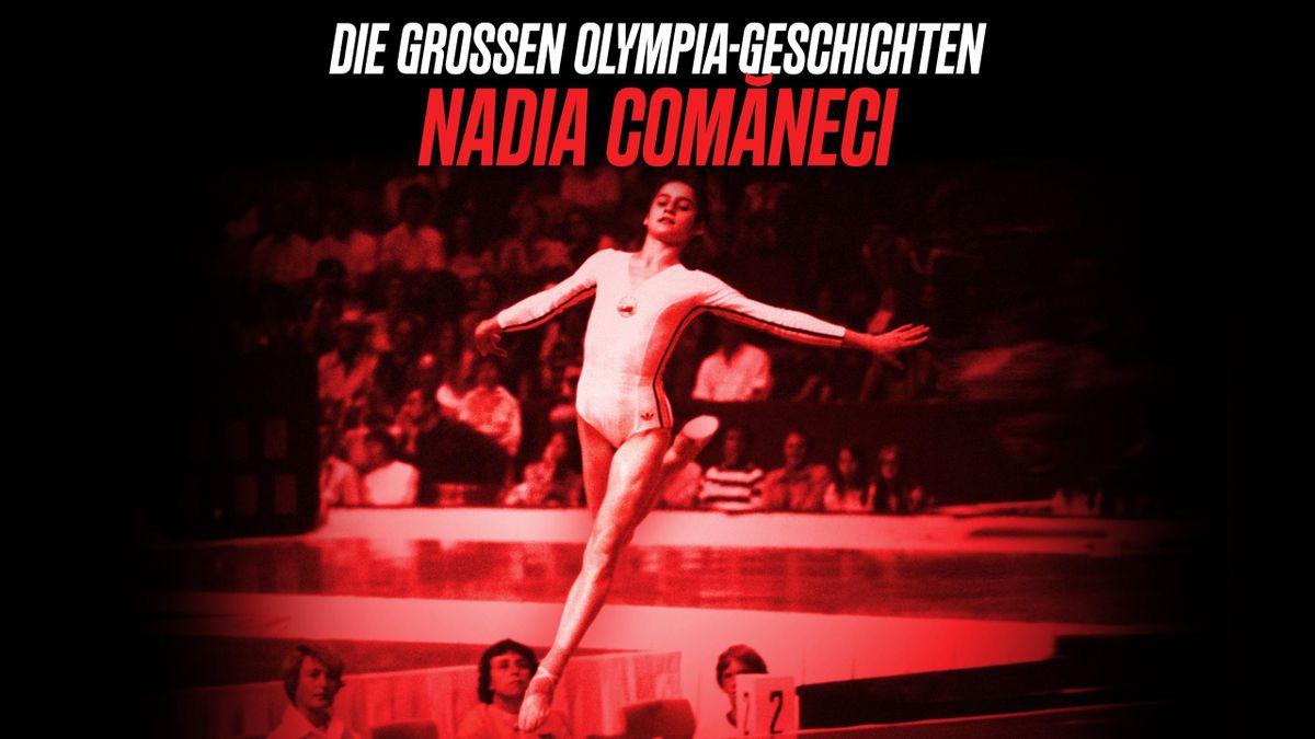 Nadia Comăneci - Die großen Olympia-Geschichten