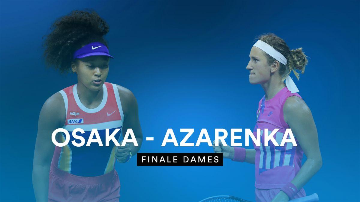 Finale dames : Osaka - Azarenka