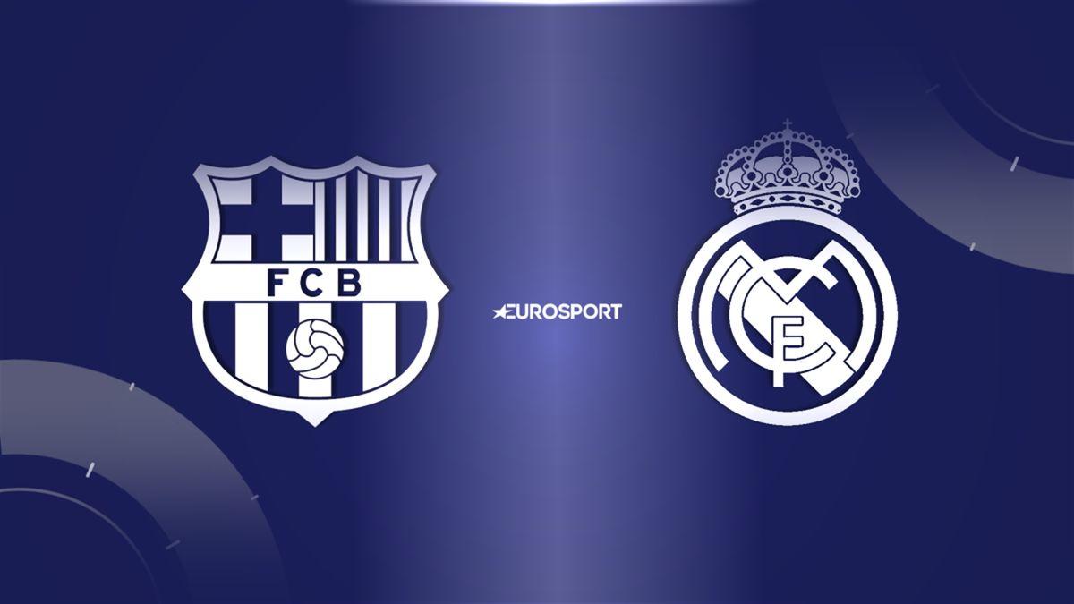 Donde Televisan Barcelona Real Madrid Hoy Ver Online Clasico Eurosport