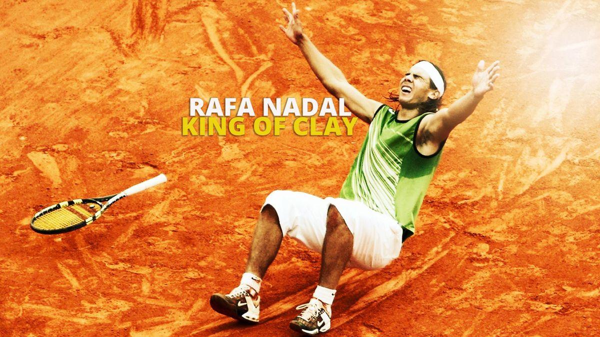 Rafa Nadal: King of Clay