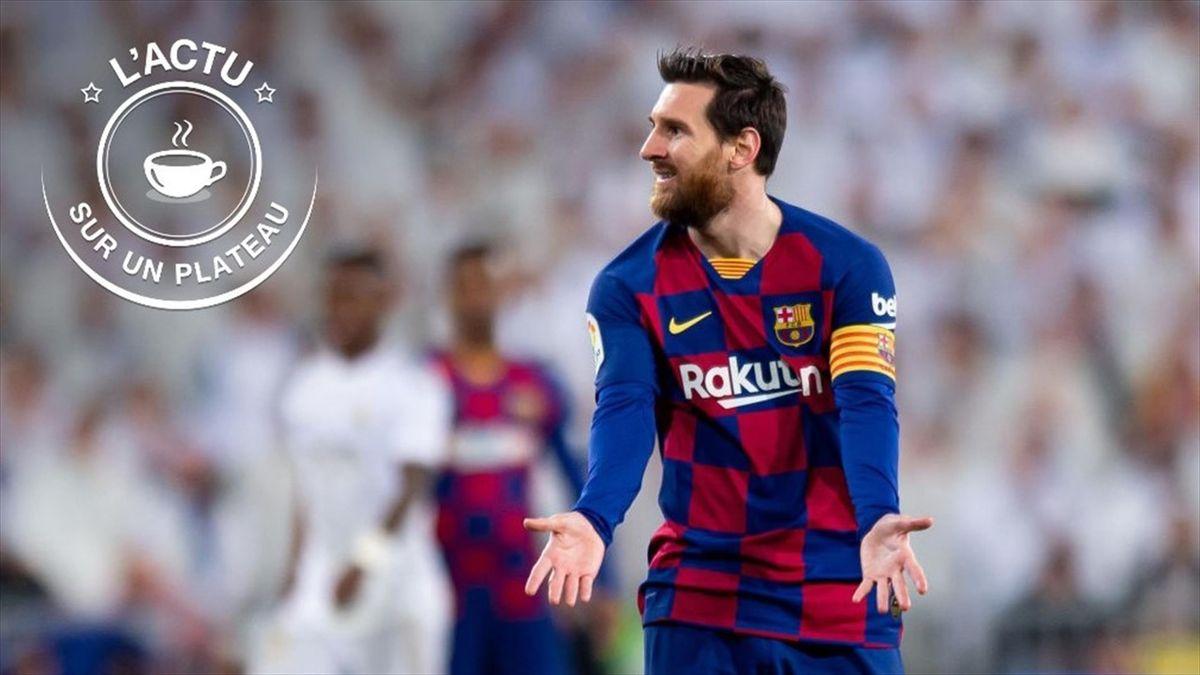 Lionel Messi lors du Clasico contre le Real - L'actu sur un plateau