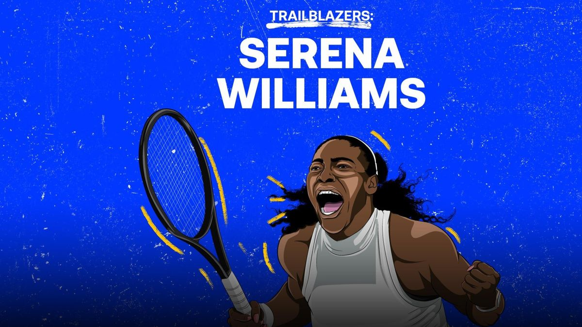 Eurosport-Serie Trailblazers: Serena Williams