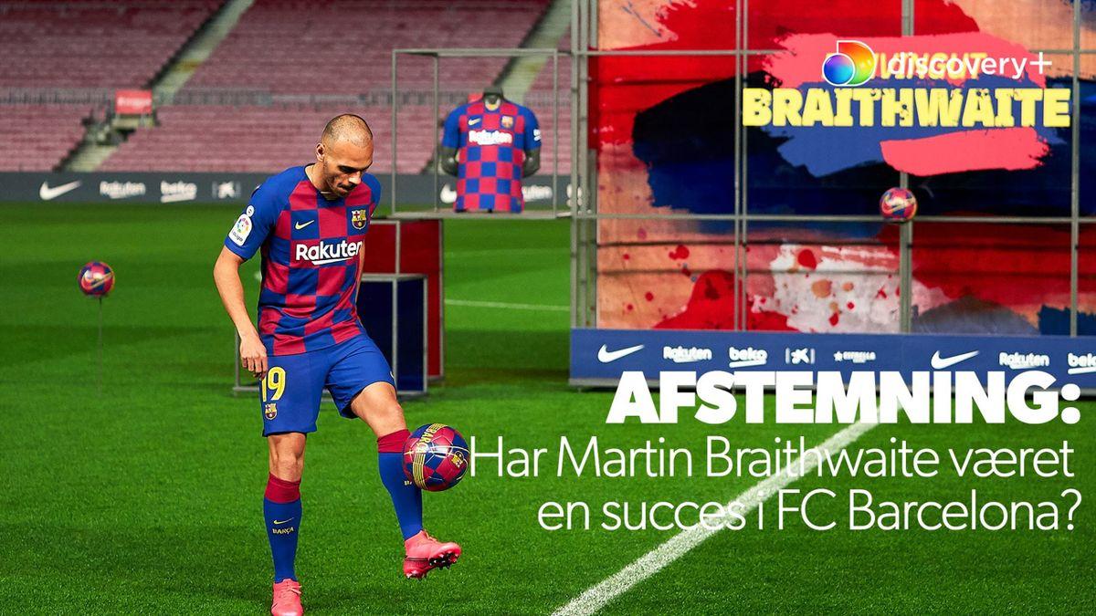 Hvad synes du om Martin Braithwaites tid i FC Barcelona?