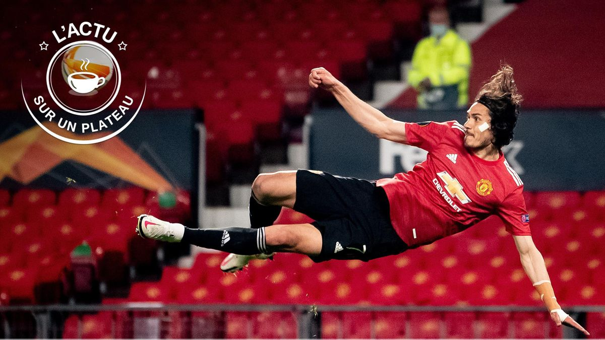 Edinson Cavani (Manchester United) - L'actu sur un plateau