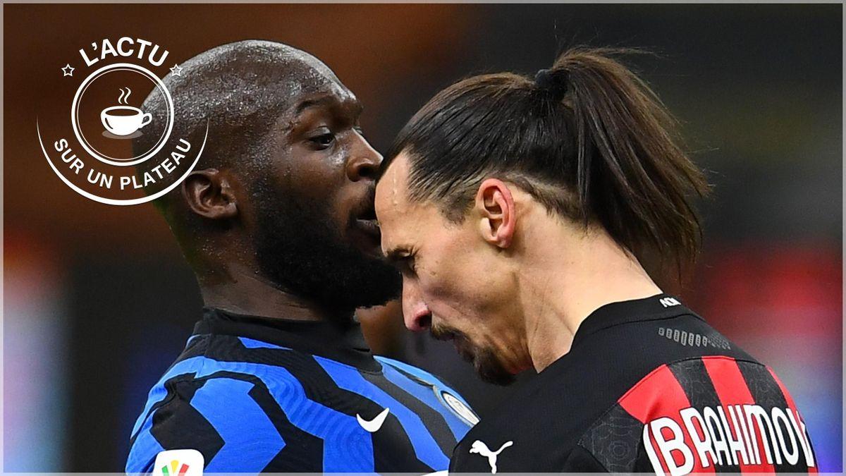 Romelu Lukaku et Zlatan Ibrahimovic - L'actu sur un plateau du 27 janvier 2021
