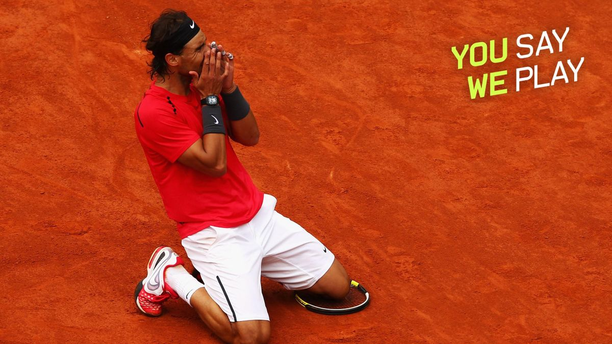 #YouSayWePlay | Rafael Nadal in Roland-Garros