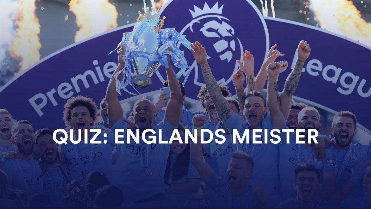 Quiz: Englands Meister