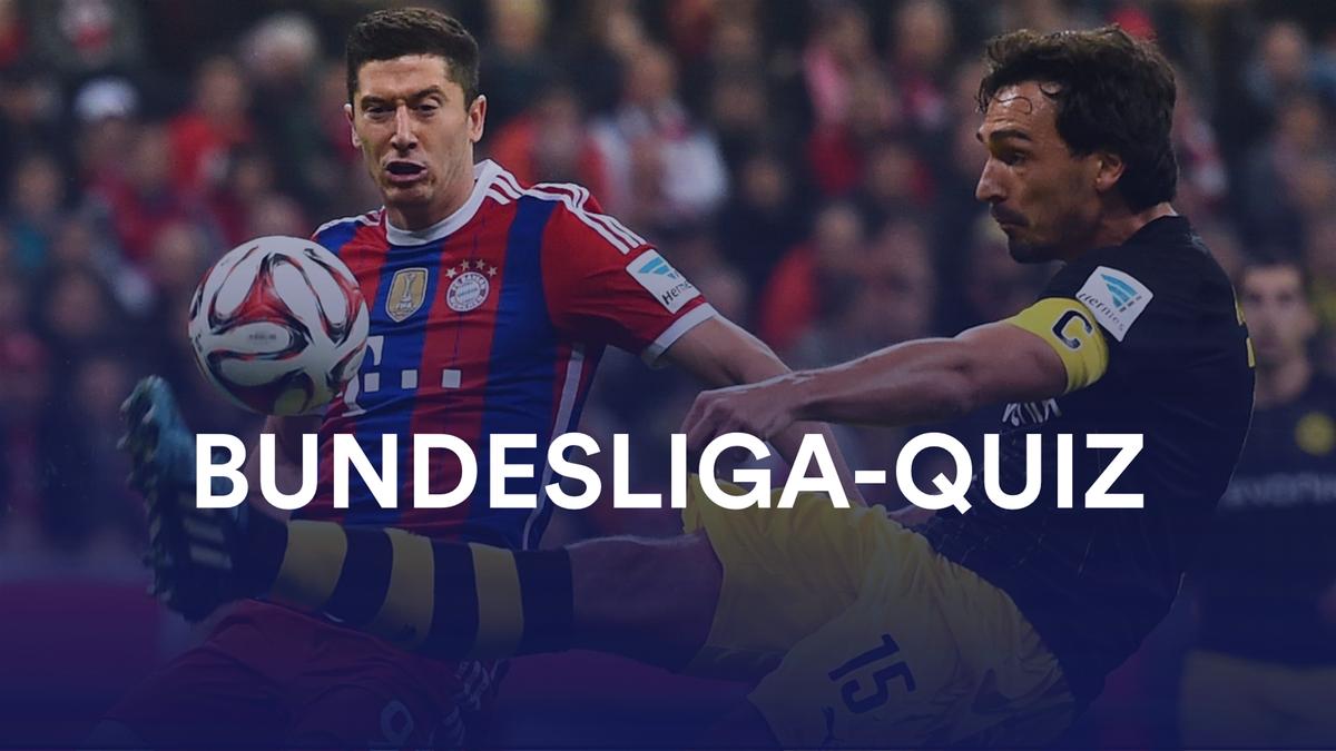 Bundesliga-Quiz: FC Bayern - BVB, Lewandowski und Hummels