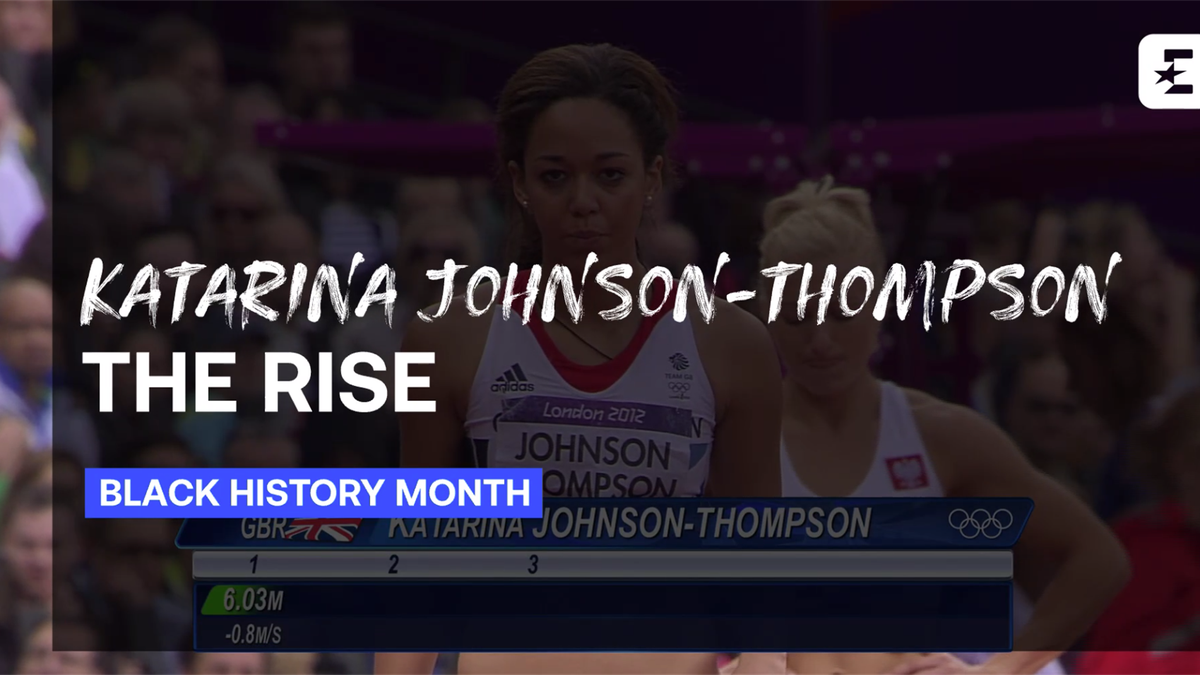 Black History Month: Katarina Johnson-Thompson, The Rise
