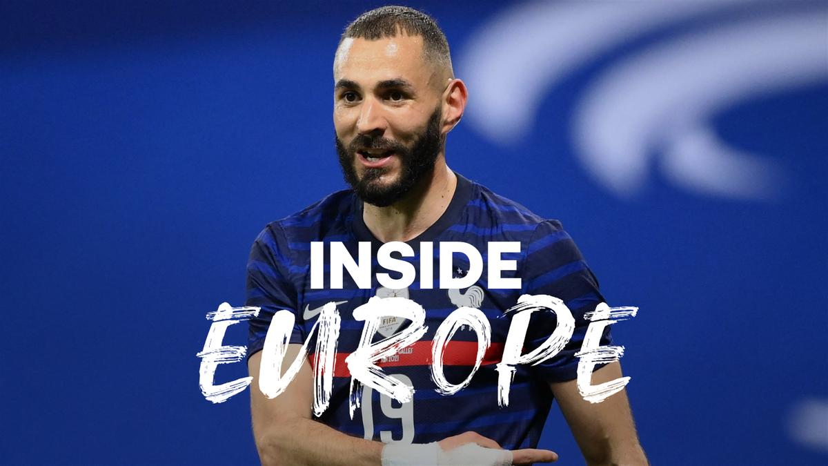Inside Europe: Karim Benzema has returned to the France team