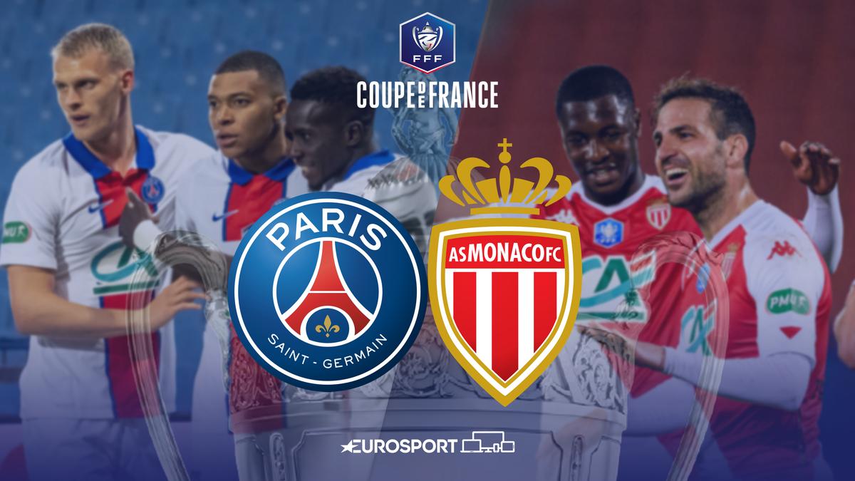 Paris Saint-Germain vs. AS Monaco   Finale de la Coupe de France 2020-2021   Premium Content Eurosport France