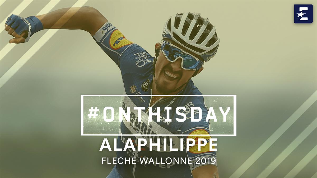 #OnThisDay: Alaphilippe winning la Flèche Wallonne 2019