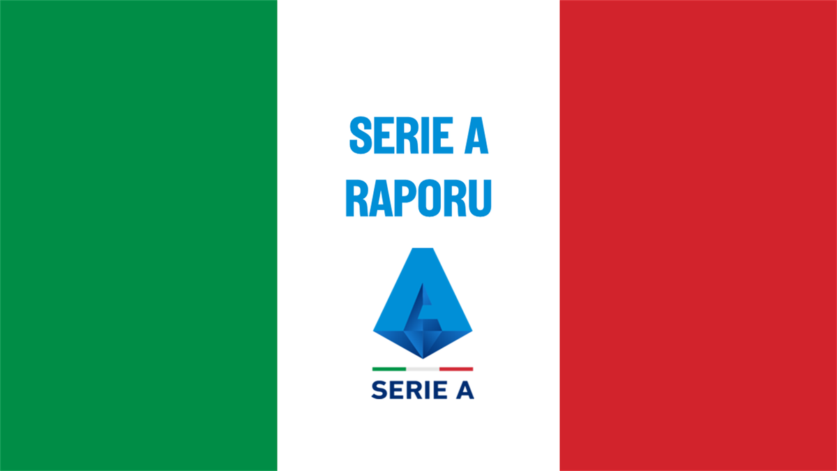 Serie A Raporu