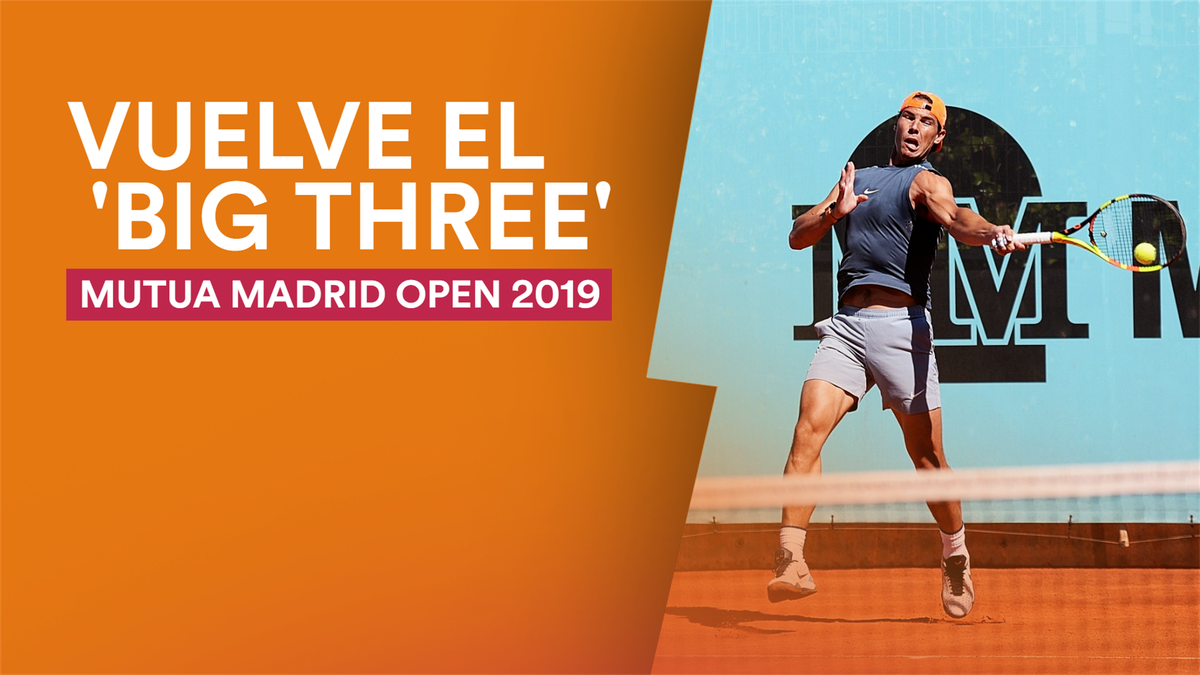 Rafa Nadal y el 'Big Three'
