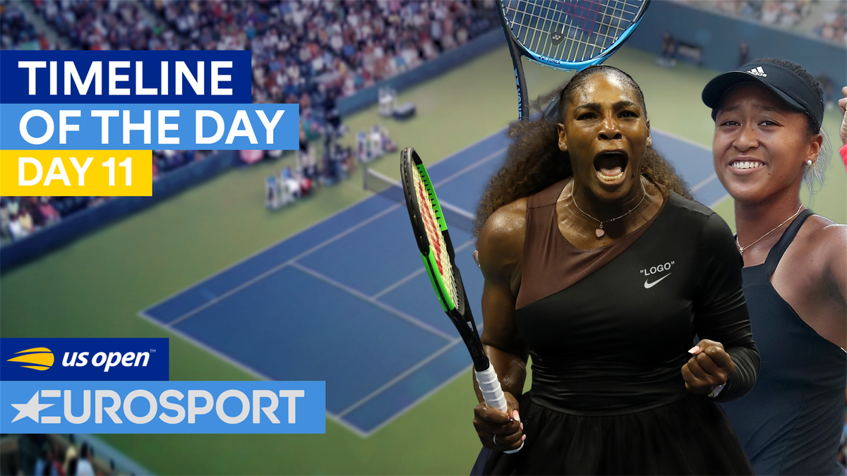US OPEN Timeline of the day 11