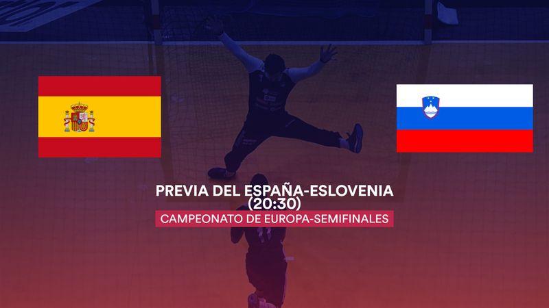 La previa en 60'' del España-Eslovenia: A un paso de la final (20:30)