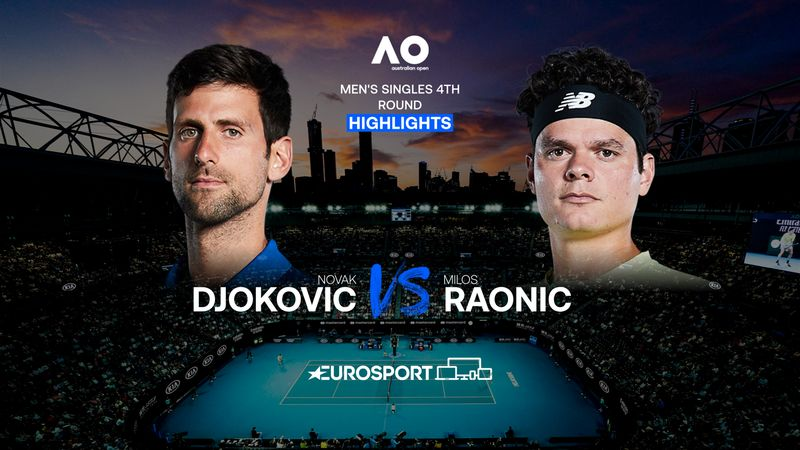 Highlights | Novak Djokovic - Milos Raonic