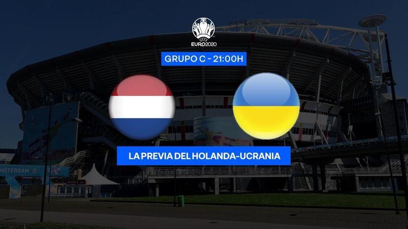 "Previa 60"" Países Bajos-Ucrania: Renovarse para crecer (21:00)"