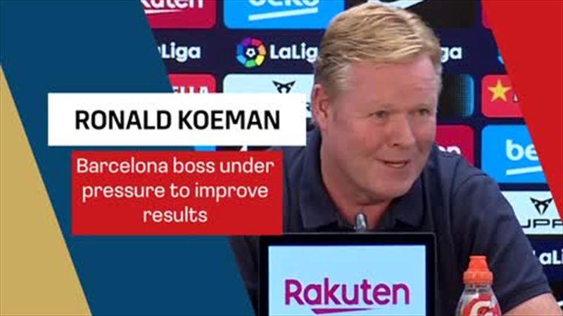 'What counts is winning games' - Koeman feeling the pressure over misfiring Barca