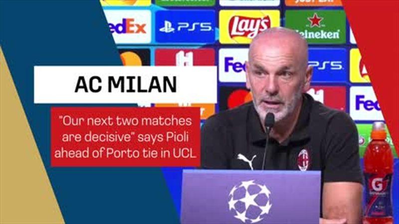 Pioli says Porto clashes are 'decisive' for AC Milan in CL
