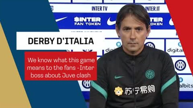 'We know what this game means to the fans' – Inzaghi ahead of Derby d'Italia