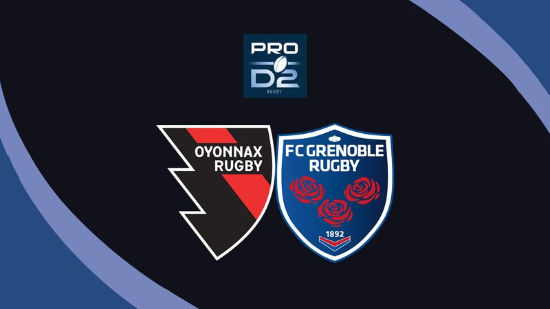 French Pro D2|Oyonnax - Grenoble