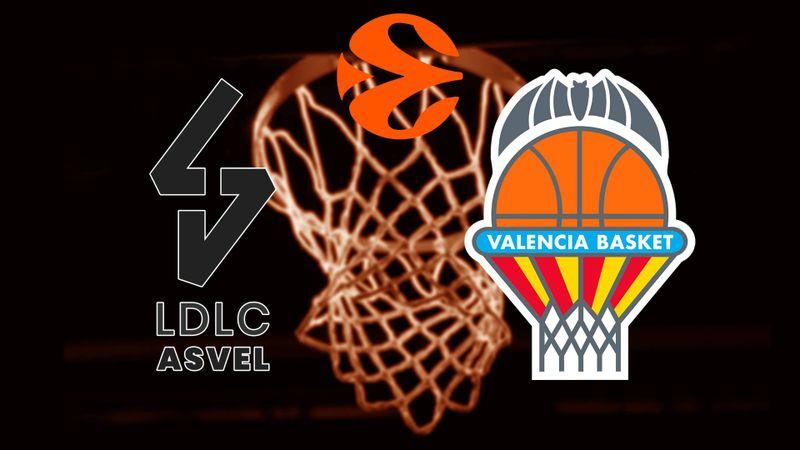 Lyon-Villeurbanne - Valencia Basket Club
