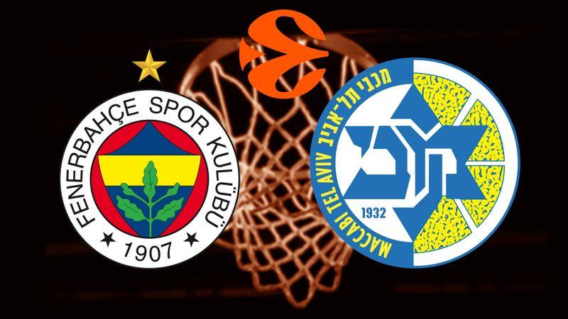 Fenerbahçe Beko - Maccabi Fox Tel Aviv