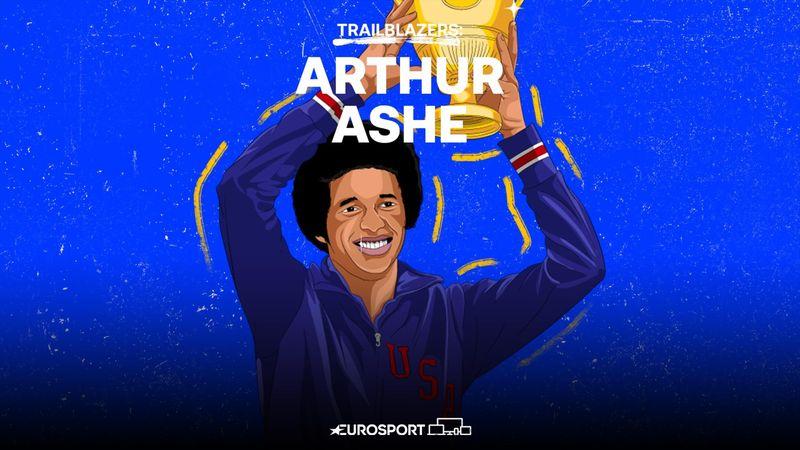 Trailblazers: Tennis-Legende Arthur Ashe - seiner Zeit voraus