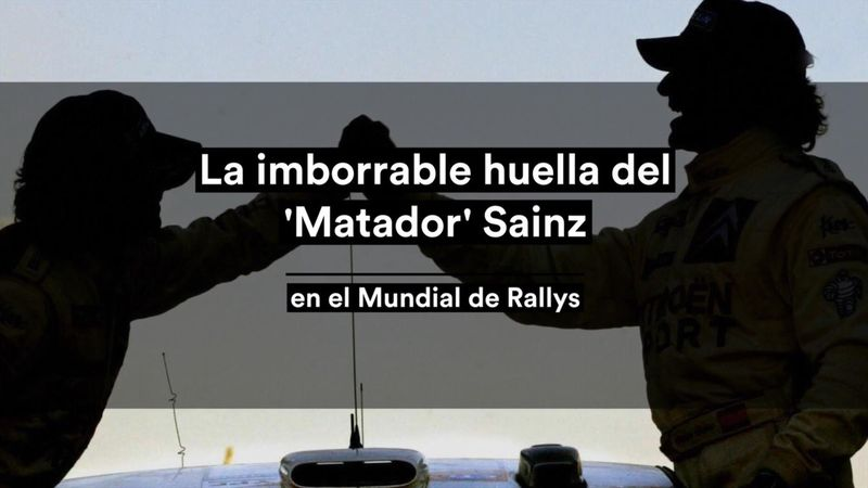 La imborrable huella del 'Matador' Sainz en los rallys
