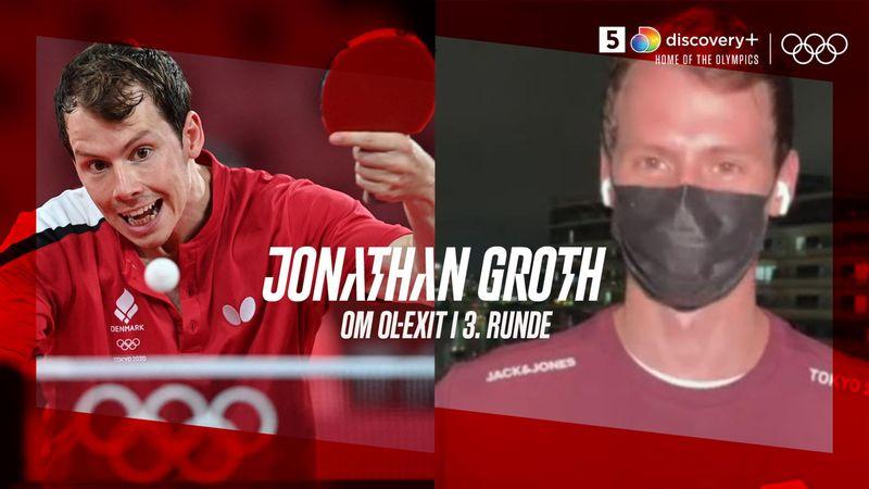Skuffet Jonathan Groth efter exit i 3.runde: En eller to fejl pr. sæt blev dyrebare