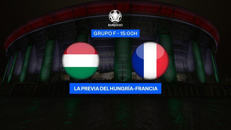 "Previa 60"" Hungría-Francia: Los galos, a tomar Budapest (15:00)"
