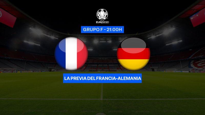 """Previa 60"""" Francia-Alemania: Dos titanes en el mismo grupo (21:00)"""