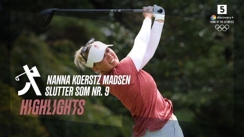 Highlights: Nanna Koerstz Madsen slutter på en flot 9. plads