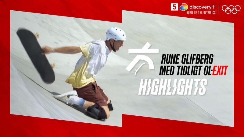 Highlights: Rune Glifbergs OL-eventyr sluttede desværre alt for tidligt
