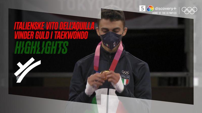 Highlights: Adrætte Vito Dell'Aquila sidesparker sig til første italienske OL-guldmedalje i Tokyo