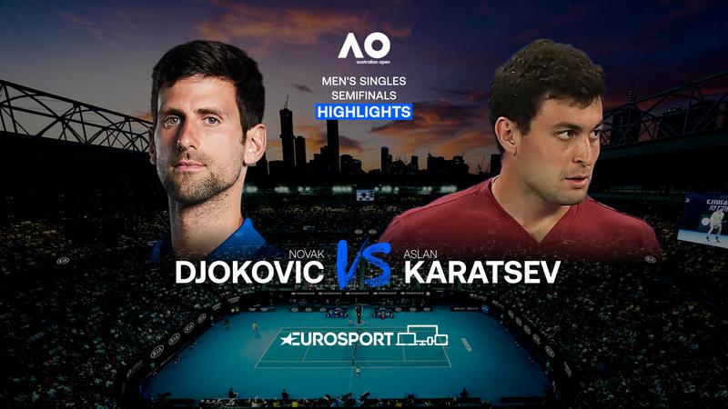 Highlights   Novak Djokovic - Aslan Karatsev