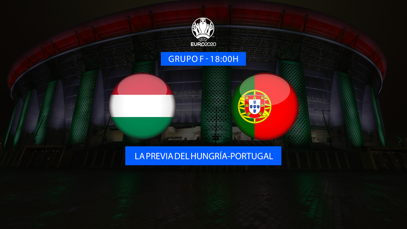 """Previa 60"""" Hungría-Portugal: Repetir la gesta como objetivo (18:00)"""