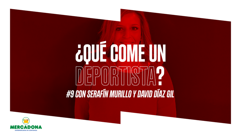 Podcast: ¿Qué come un deportista? | Ep. 9 Con Serafín Murillo y David Díaz Gil